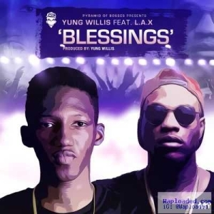 Yung Willis - Blessings ft. L.A.X